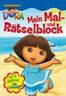 Dora Mein Mal- und Rätselblock