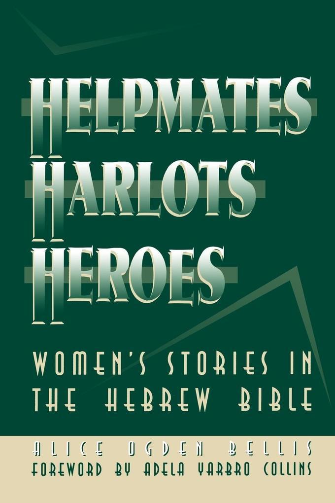 Helpmates, Harlots, and Heroes als Taschenbuch