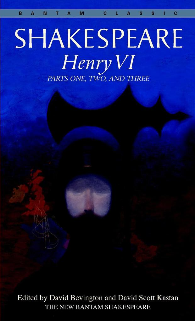 Henry VI: Parts One, Two, and Three als Taschenbuch