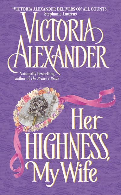 Her Highness, My Wife als Taschenbuch