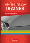 Automobilkaufleute 1-3: Lernfelder 1-12. Prüfungstraining