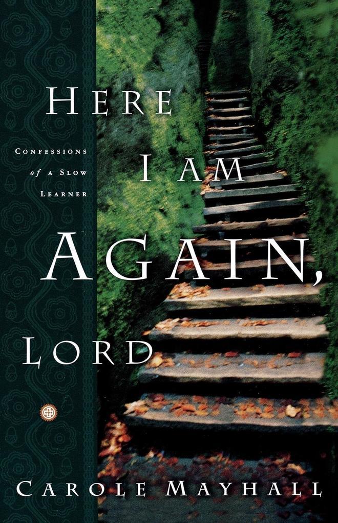 Here I Am Again, Lord als Taschenbuch