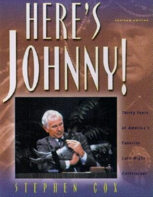 Here's Johnny!: Thirty Years of America's Favorite Late-Night Entertainer als Taschenbuch