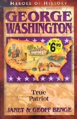 George Washington: True Patriot als Taschenbuch