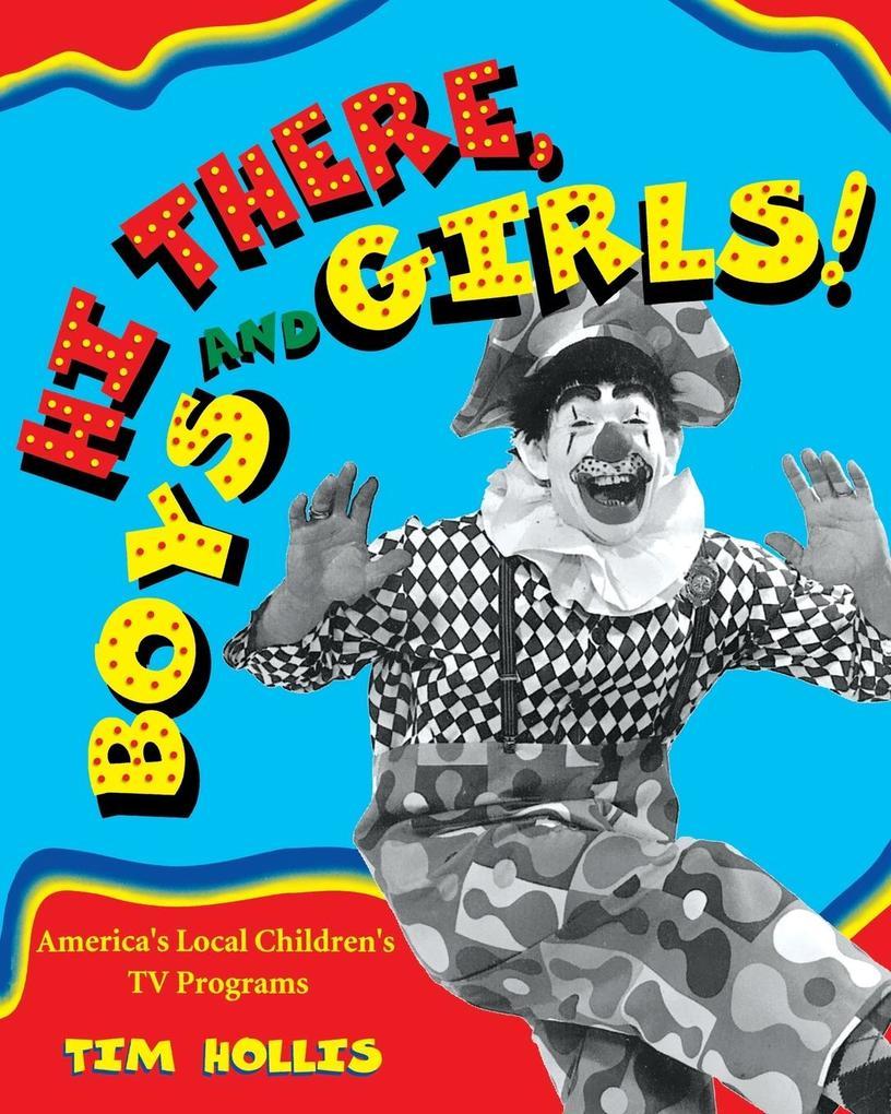 Hi There, Boys and Girls!: America's Local Children's TV Shows als Taschenbuch