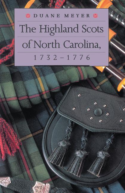 The Highland Scots of North Carolina, 1732-1776 als Taschenbuch