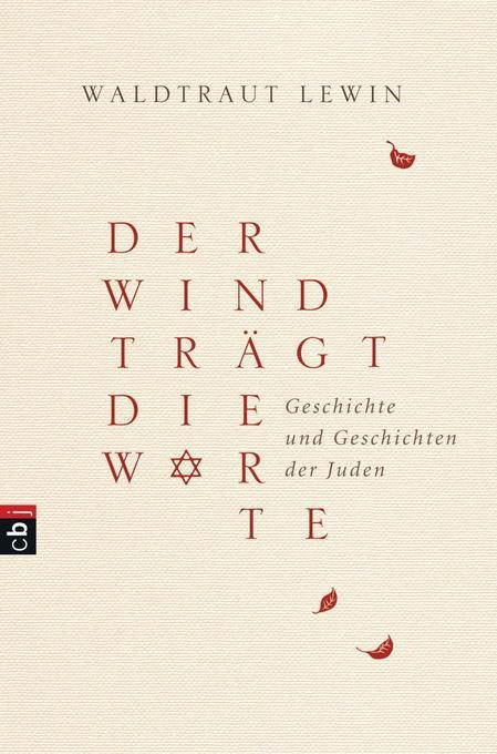 Der Wind trägt die Worte - Geschichte und Geschichten der Juden als Buch