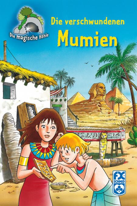 Die magische Höhle - Die verschwundenen Mumien als eBook