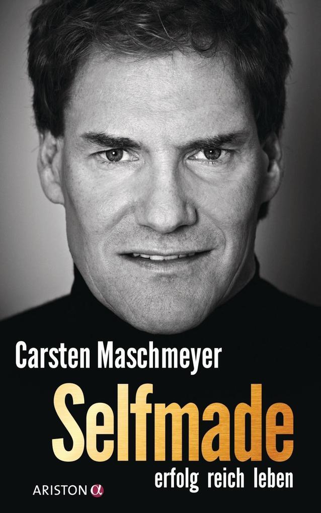 Selfmade: erfolg reich leben als Buch