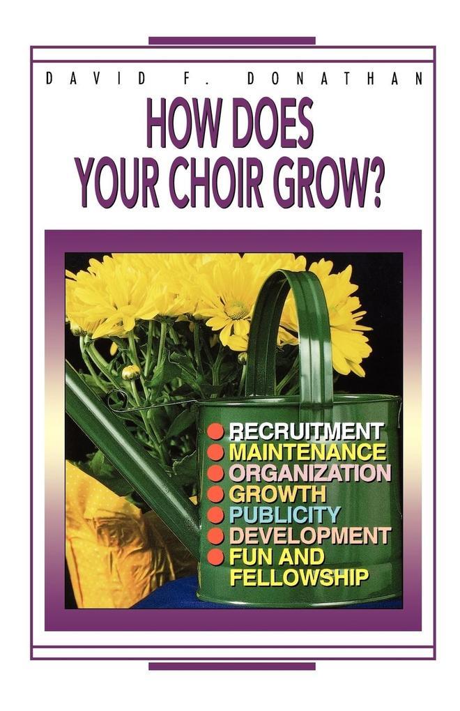 How Does Your Choir Grow als Taschenbuch