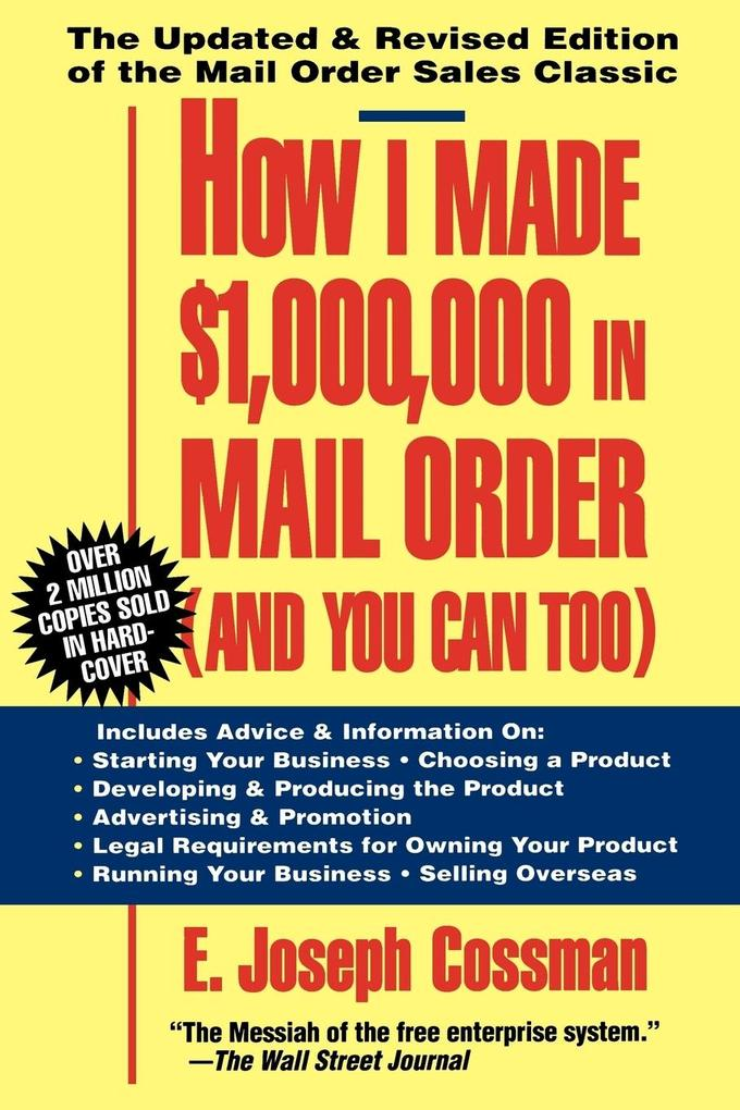 How I Made $1,000,000 in Mail Order-And You Can Too! als Taschenbuch
