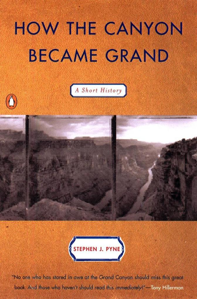 How the Canyon Became Grand: A Short History als Taschenbuch