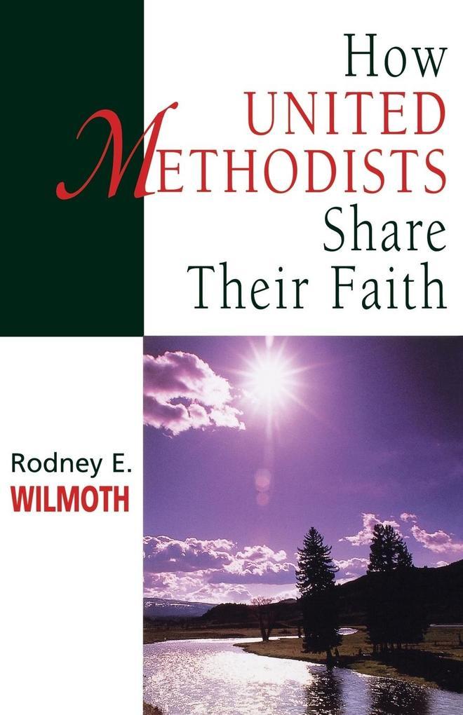 How United Methodists Share Their Faith als Taschenbuch