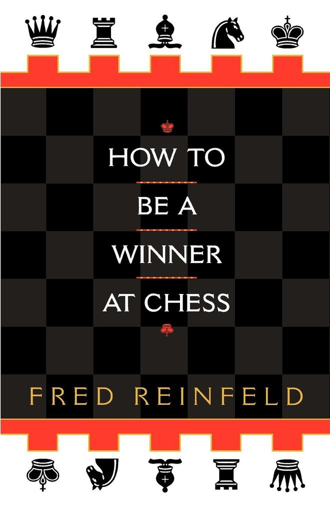 How to Be a Winner at Chess als Taschenbuch