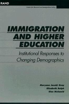 Immigration and Higher Education: Institutional Responses to Changing Demographics als Taschenbuch