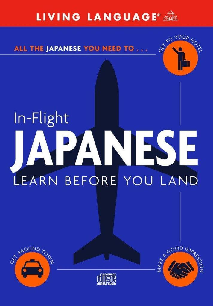 In-Flight Japanese: Learn Before You Land als Hörbuch