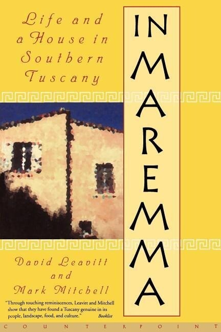 In Maremma: Life and a House in Southern Tuscany als Taschenbuch