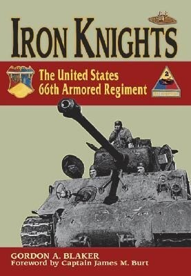 Iron Knights: The United States 66th Armored Regiment als Buch