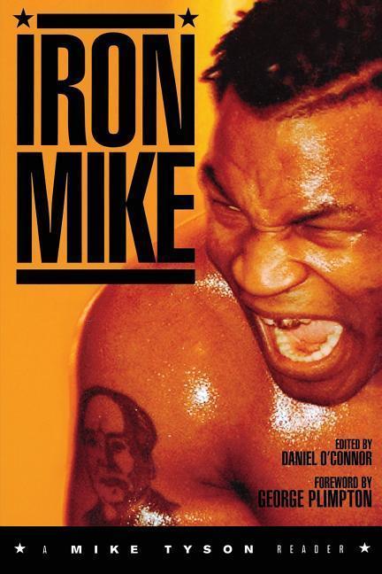 Iron Mike: A Mike Tyson Reader als Taschenbuch