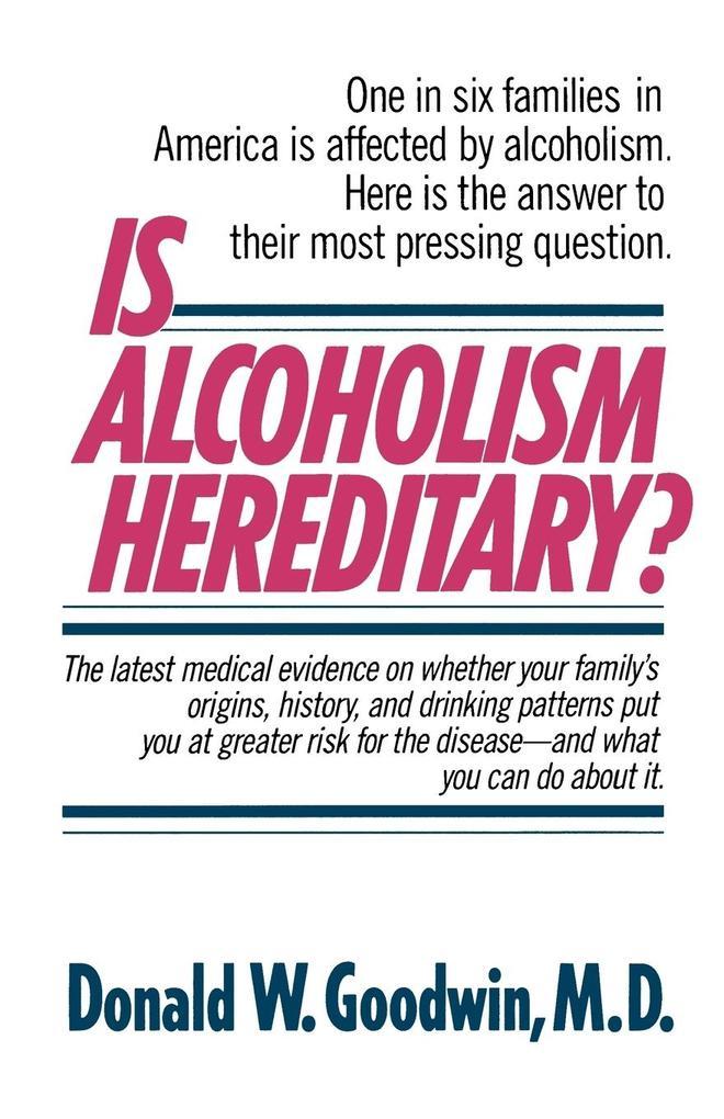 Is Alcoholism Hereditary? als Taschenbuch