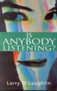 Is Anybody Listening? als Taschenbuch