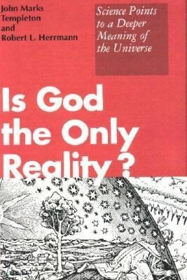 Is God the Only Reality? als Buch