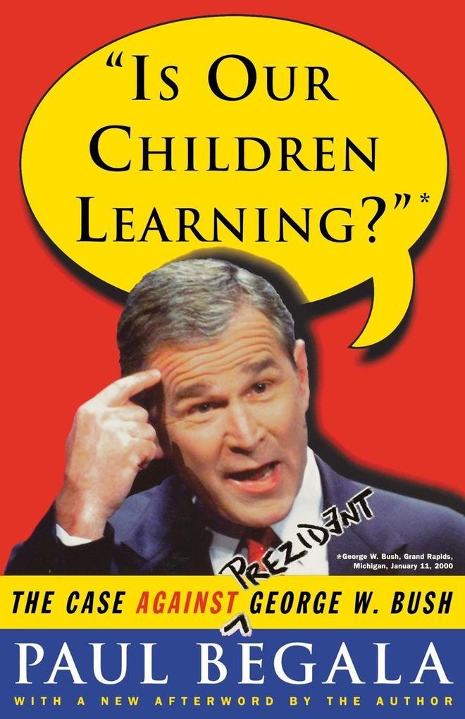 Is Our Children Learning? als Taschenbuch