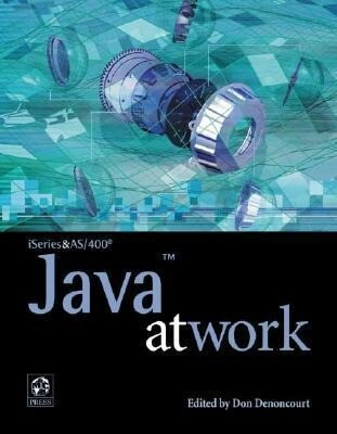 iSeries and AS/400 Java at Work als Taschenbuch