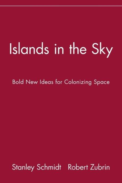 Islands in the Sky: Bold New Ideas for Colonizing Space als Taschenbuch