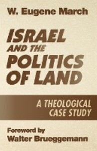 Israel and the Politics of Land: A Theological Case Study als Taschenbuch