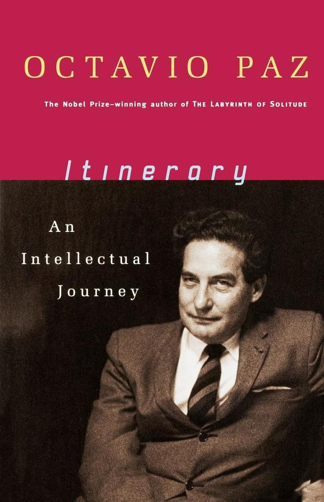 Itinerary: An Intellectual Journey als Taschenbuch