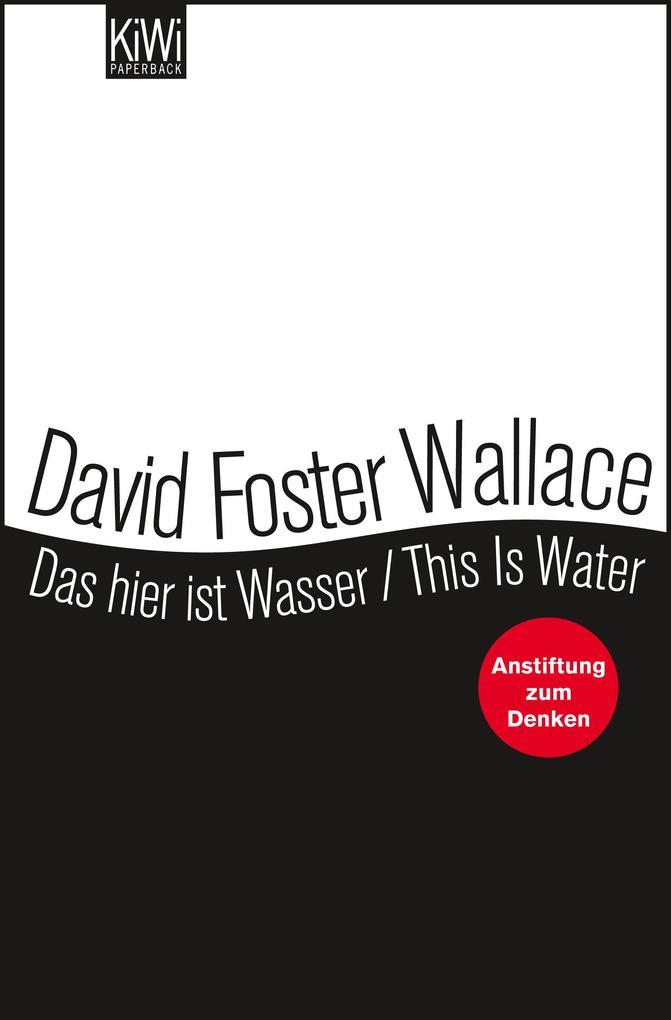 Das hier ist Wasser / This is water als Taschenbuch