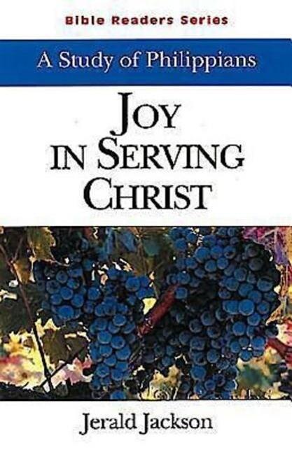 Joy in Serving Christ Student: A Study of Philippians als Taschenbuch