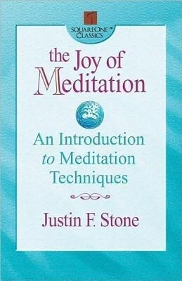 The Joy of Meditation: An Introduction to Meditation Techniques als Taschenbuch