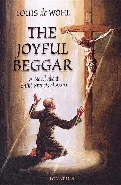 The Joyful Beggar: St. Francis of Assisi als Taschenbuch