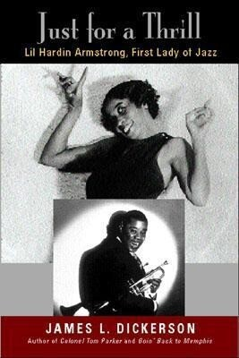 Just for a Thrill: Lil Hardin Armstrong, First Lady of Jazz als Buch