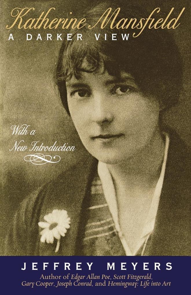 Katherine Mansfield: A Darker View als Taschenbuch