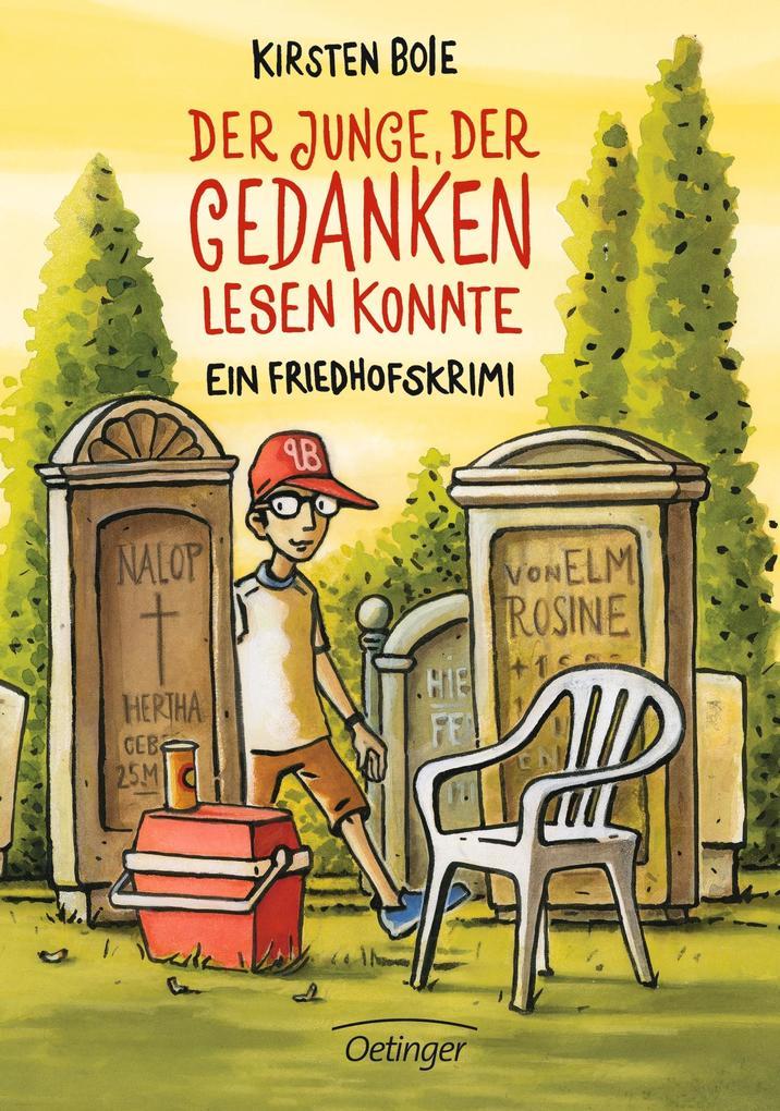 Der Junge, der Gedanken lesen konnte. Ein Friedhofskrimi als Buch