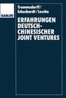 Erfahrungen deutsch-chinesischer Joint Ventures