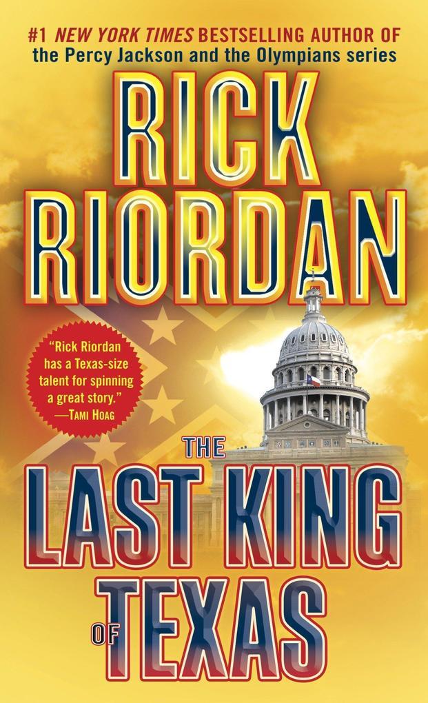 The Last King of Texas als Taschenbuch