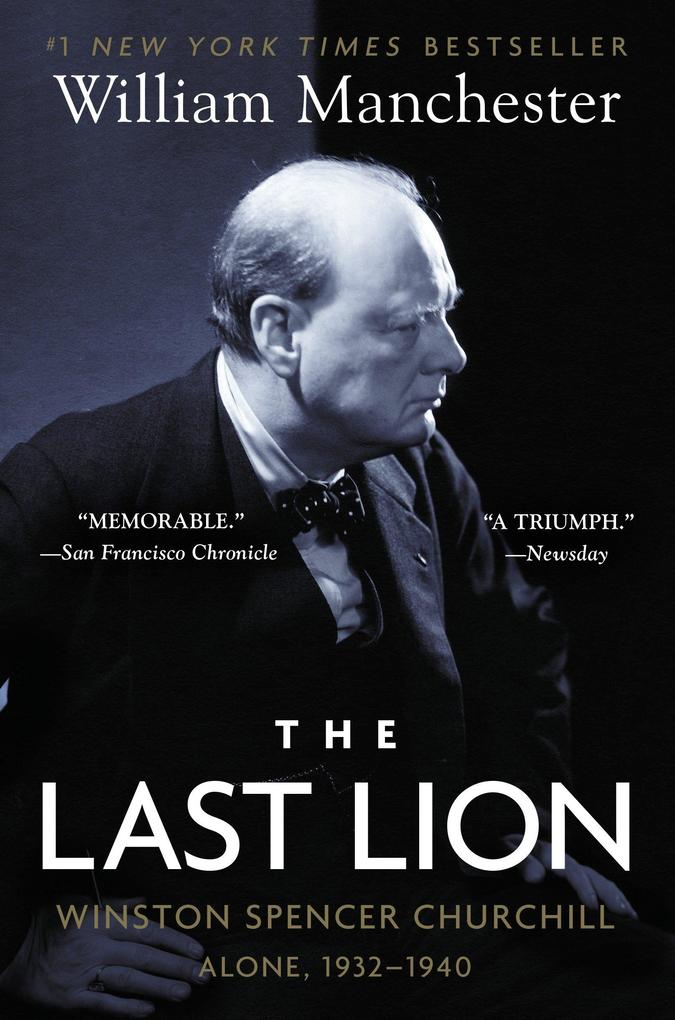 The Last Lion: Winston Spencer Churchill: Alone, 1932-1940 als Taschenbuch