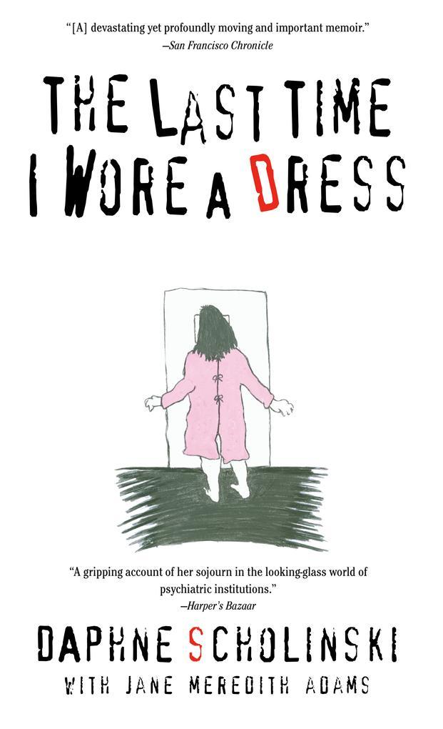 The Last Time I Wore a Dress als Taschenbuch