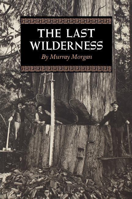 The Last Wilderness als Taschenbuch