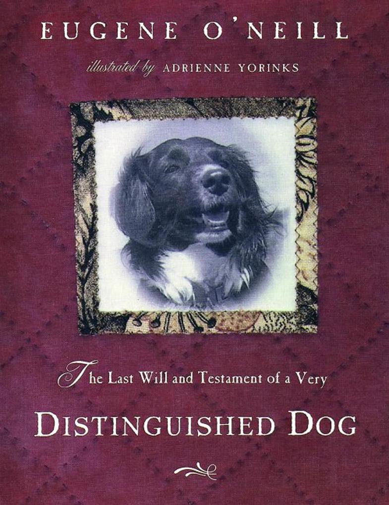 The Last Will & Testament of a Very Distinguished Dog als Buch
