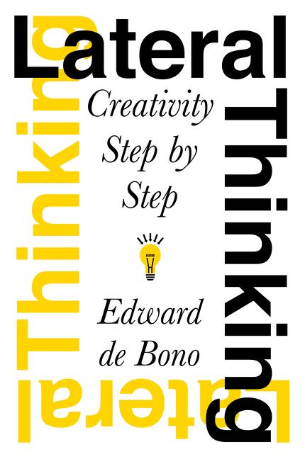 Lateral Thinking: Creativity Step by Step als Taschenbuch