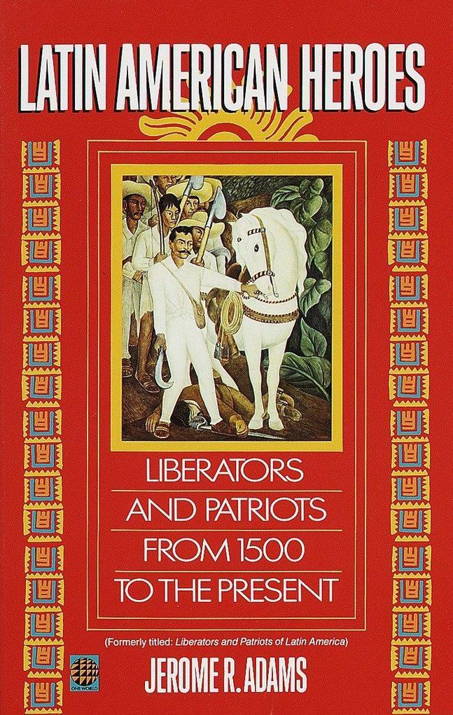 Latin American Heroes als Taschenbuch