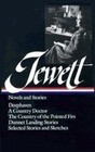 Jewett: Novels and Stories