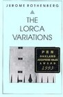 The Lorca Variations: I-XXXIII