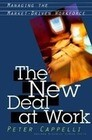 The New Deal at Work: Why Business Strategy Depends on Productive Friction and Dynamic Specialization