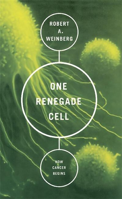 One Renegade Cell: The Quest for the Origin of Cancer als Taschenbuch